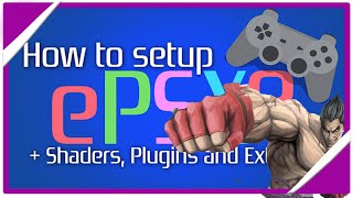 TUTORIAL EMULADOR EPSXE 2.0.5 60FPS 1080p + SHADERS