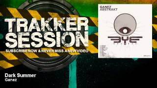 Ganez - Dark Summer