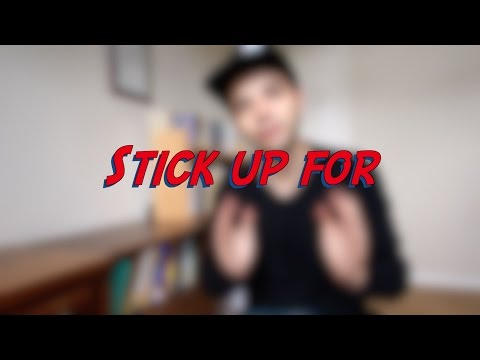 Stick up for - W25D3 - Daily Phrasal Verbs - Learn English online free video lessons