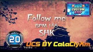 Follow Me DP20 [EFFECT PLAY] | UCS by CataClyXm