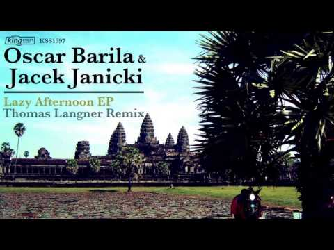 Oscar Barila & Jacek Janicki - Lazy Afternoon (Original Mix)