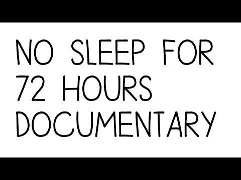 NO SLEEP FOR 72 HOURS - DOCUMENTARY/CHALLENGE