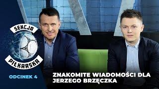 """""""Sekcja Piłkarska"""" #4: Kto w kadrze Polski? Znakomite wiadomości dla Jerzego Brzęczka - Na żywo"""