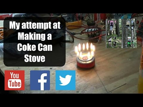 How To Make and Not Make a Coke Can Stove, A Free Source Of Heat If You Get It Right