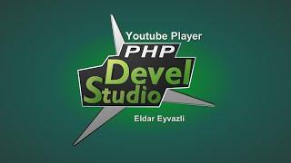 #5 Php Devel Studio 3.0-ile program duzeltmek (Youtube Player)