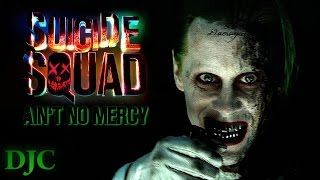 Suicide Squad Ain T No Mercy