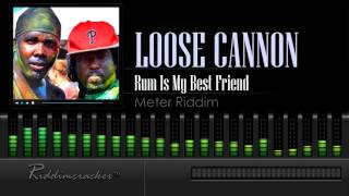 Loose Cannon - Rum Is My Best Friend (Meter Riddim) [Soca 2016] [HD]