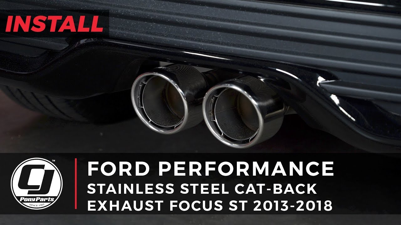 2013 2018 focus st ford performance stainless steel cat back exhaust install