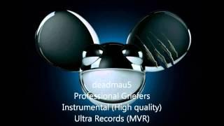 deadmau5 - Professional Griefers (Instrumental)