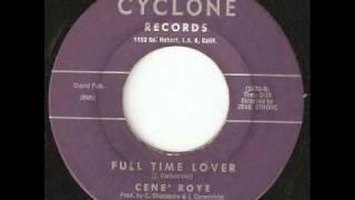 CENE ROYE Full Time Lover CYCLONE