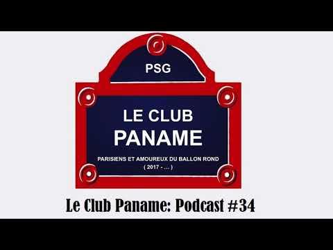 LE CLUB PANAME: PODCAST #34 (LES HERBIERS, BILAN UNAI EMERY, MEUNIER)