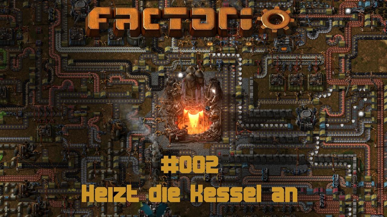 Heizt die Kessel an – Factorio #002 [Deutsch/Full-HD] - YouTube