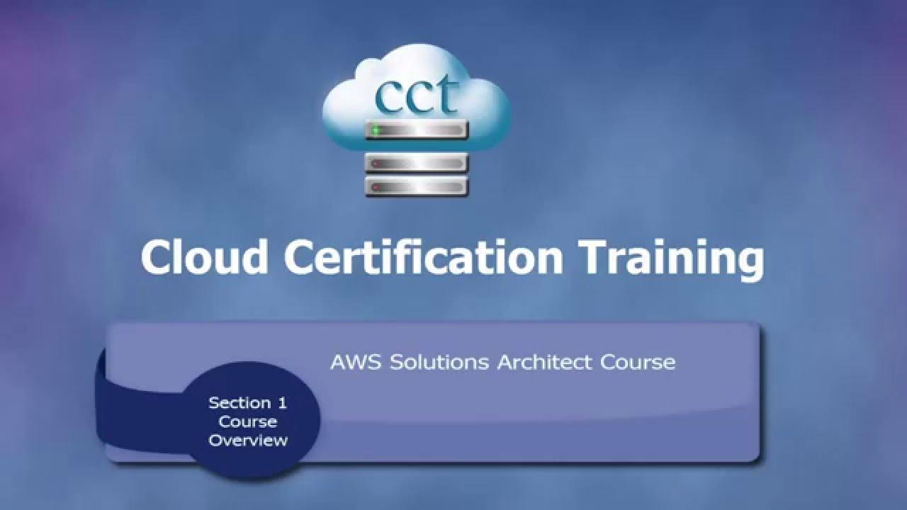 Cloud Certification Training Aws Solutions Architect Associate