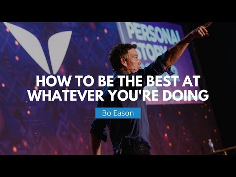 How To Be The Best At Whatever You're Doing | Bo Eason - YouTube