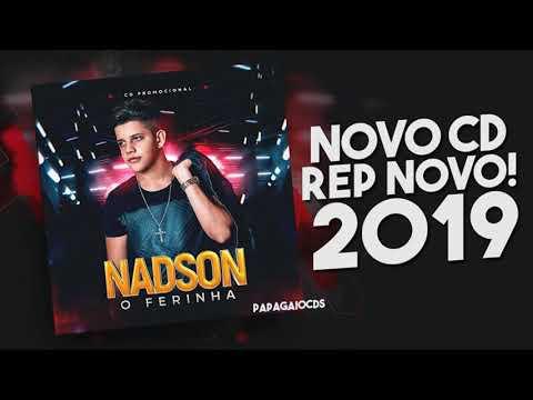 NADSON O FERINHA 2019 - CD NOVO 2019 - MÚSICAS NOVAS - REPERTÓRIO NOVO 2019 COMPLETO!