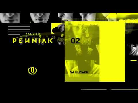"""Paluch - """"Na Ulicach"""" (OFFICIAL AUDIO 2009)"""