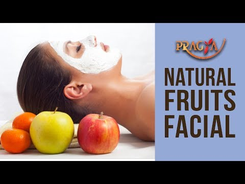 Homemade Natural Fruit Facial - Benefits Of Fruits Facial For Skin Glow At Your Home