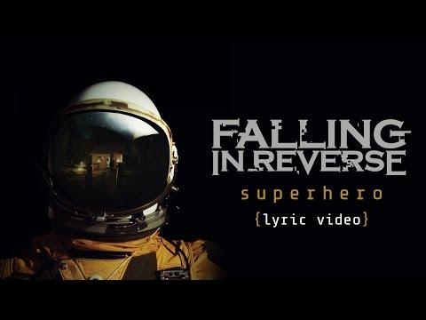 Falling In Reverse - Superhero (Lyric Video)