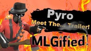 Pyro... MLGified! Pyro MLG Trailer (Team Fortress 2)