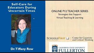 K12 Online Teaching Webinars: Self-Care for Educators During Uncertain Times