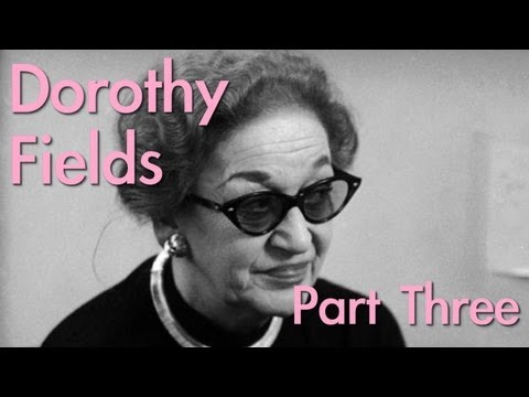 Dorothy Fields (PART 3/3) | Wild Women of Song