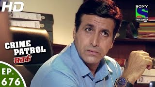 Crime Patrol - क्राइम पेट्रोल सतर्क - Achanak-2 - Episode 676 - 26th June, 2016