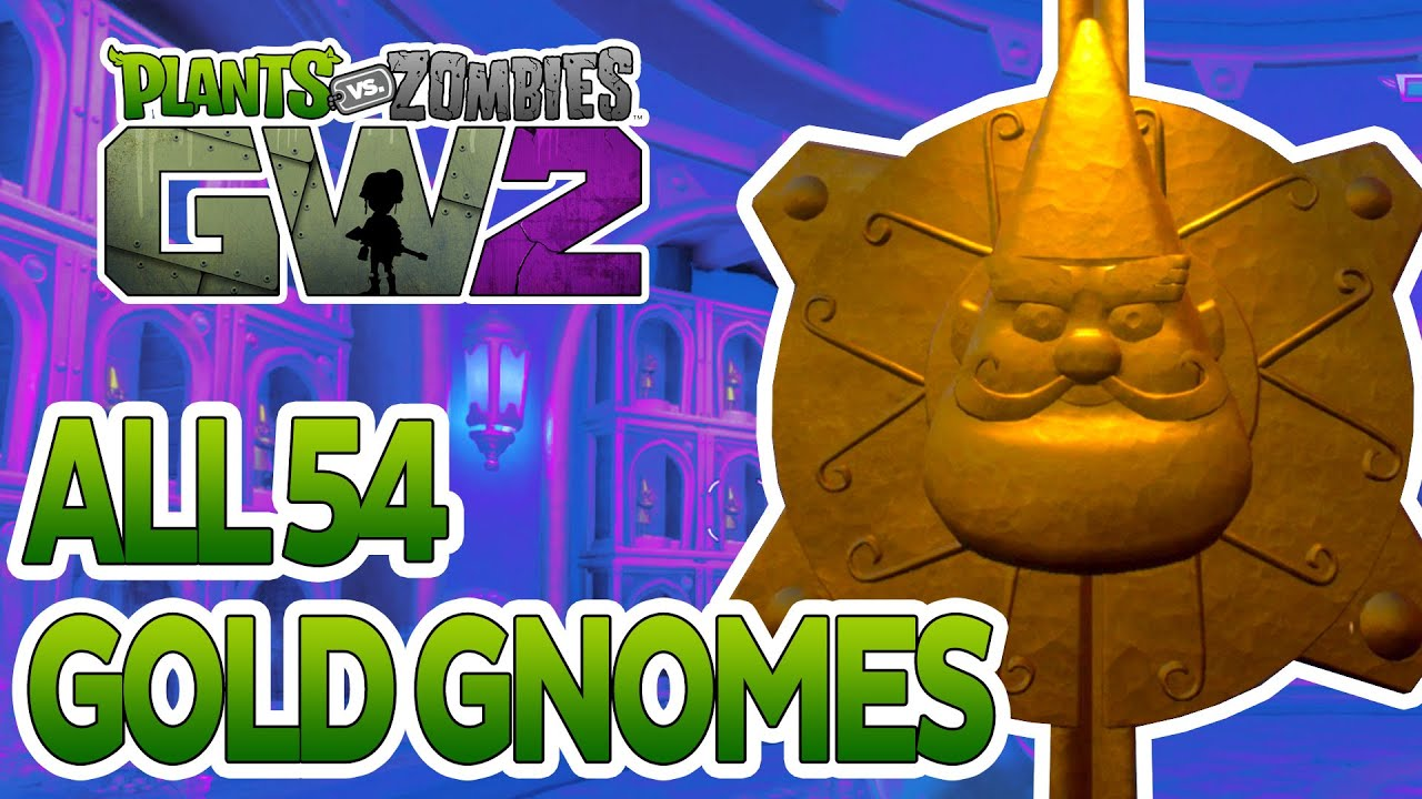 Plants Vs Zombies Garden Warfare 2 All 54 Golden Gnome Locations Youtube