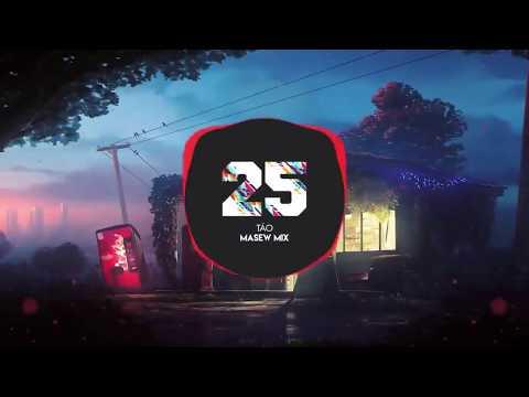 25Táo MASEW MIX