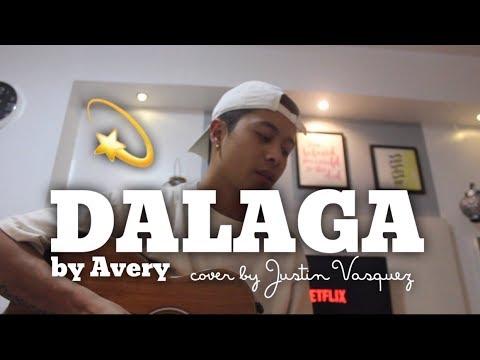 Dalaga X Justin Vasquez Version