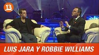 Lucho Jara y Robbie Williams   Mucho Lucho