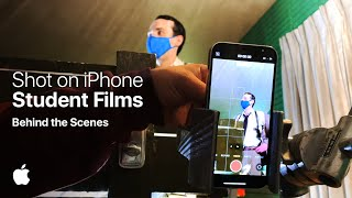 Shot on iPhone Student Films - Behind the Scenes