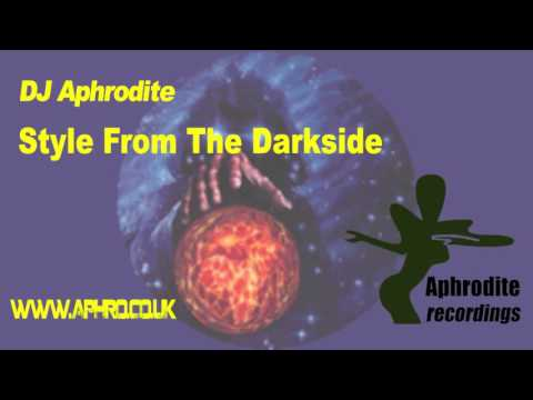 DJ Aphrodite - Style From The Darkside (Original)