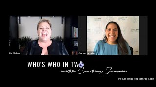 Who's Who in Two w/Courtney Larvadain