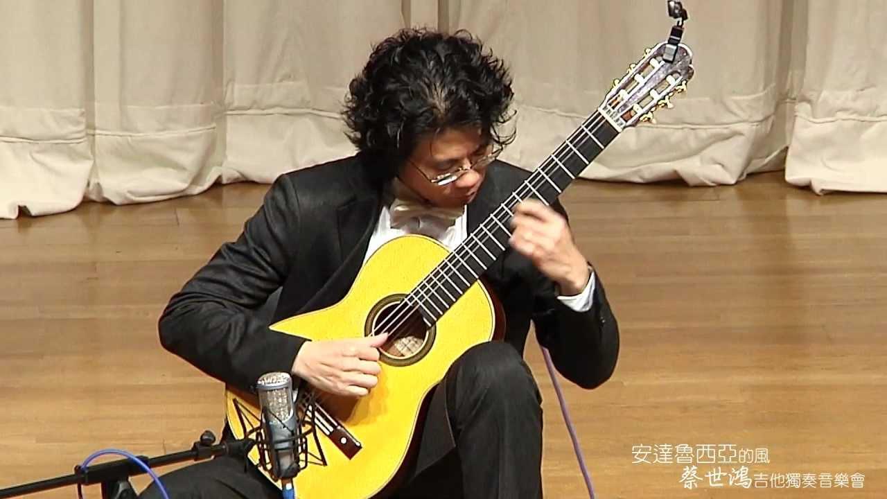 2012 蔡世鴻吉他獨奏音樂會 演出精華 - YouTube