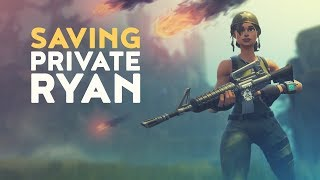 "Saving Private Ep.1 | ""Ryan"" (Fortnite Battle Royale)"
