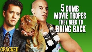 5 Dumb Movie Tropes They Need To Bring Back