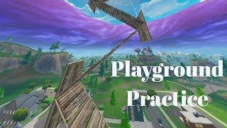 Playground Practice Routines #4 - Fortnite