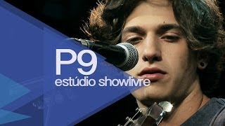 """My favorite girl"" - P9 no Estúdio Showlivre 2014"