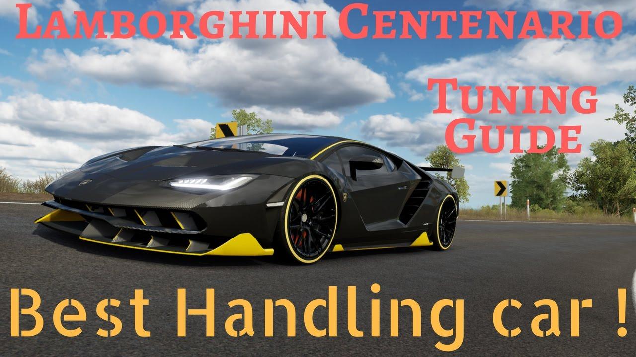 Forza Horizon 3 Lamborghini Centenario Best S2 Tuning Guide Pc