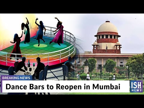 Dance Bars to Reopen in Mumbai