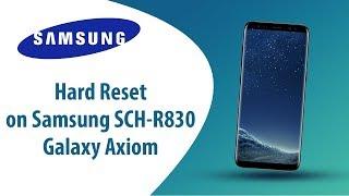 How to Hard Reset on Samsung Galaxy Axiom SCH-R830?