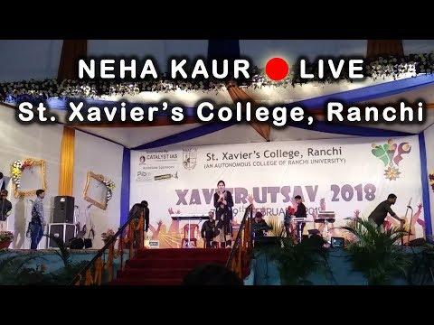 Neha Kaur Live | St. Xavier's College, Ranchi | Xavier Utsav 2018