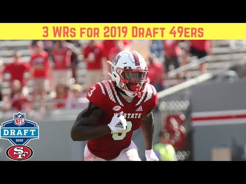 3 Wide Receivers for 49ers Draft (2019)