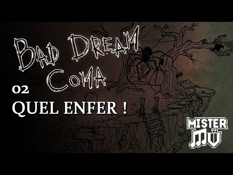 Bad Dream: Coma - 02 - Quel Enfer !