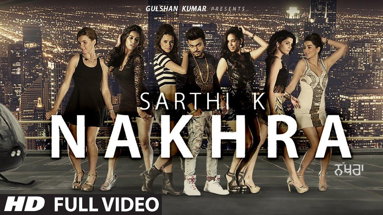 Nakhra Sarthi K new song