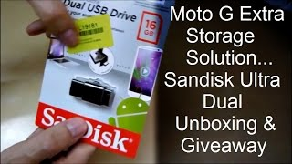 Moto G Expandable memory Solution - Sandisk Ultra Dual 16GB unboxing & Free Giveaway