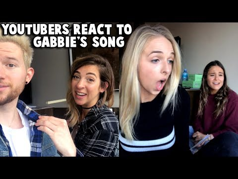 MAKING YOUTUBERS REACT TO GABBIE'S SONG