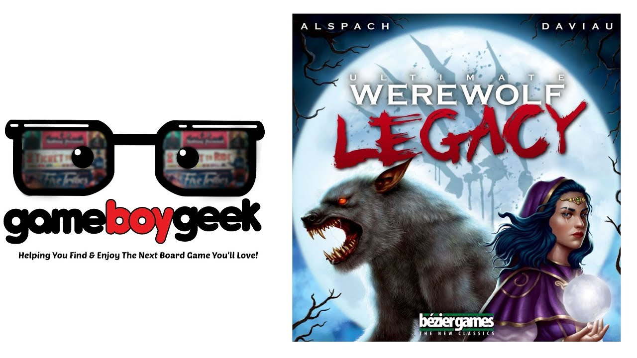 Ultimate Werewolf Legacy Overview (No Spoilers) with the Game Boy Geek
