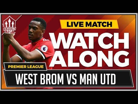 West Bromwich Albion vs Manchester United LIVE Stream Watchalong