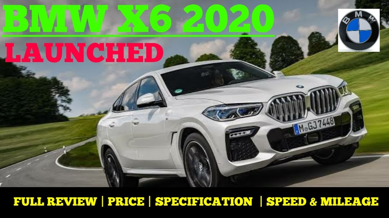 Bmw X6 2020 Bmw X6 2020 Review Bmw X6 2020 Price In India Specification Speed Mileage Vehicle Baba Youtube